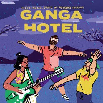 GANGA HOTEL Single Cover