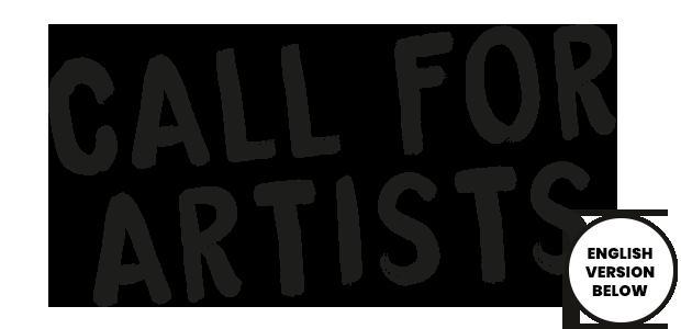 CALL FOR ARTISTS En